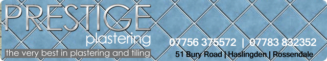 Advertising banner for Prestige Plastering in Rossendale