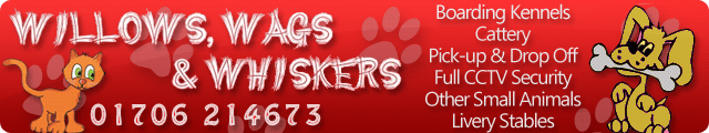 Advertising banner for Willows and Wags Kennel and Cattery in Rossendale